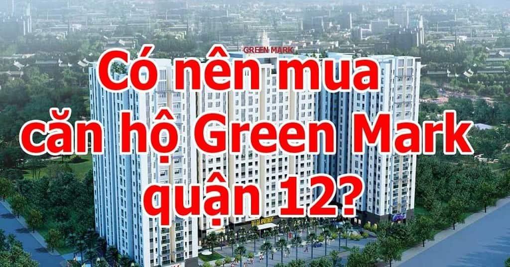 Lý do nên mua căn hộ Green Mark